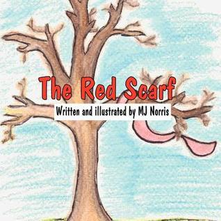 The Red Scarf  by  M.J. Norris