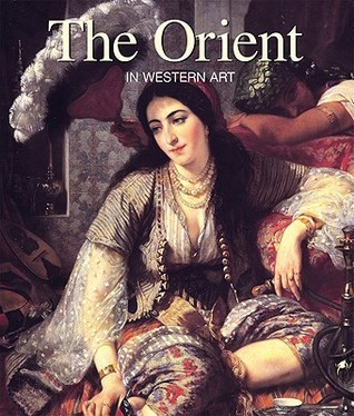 The Orient in Western Art Gérard-Georges Lemaire