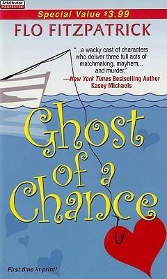 Ghost Of A Chance  by  Flo Fitzpatrick