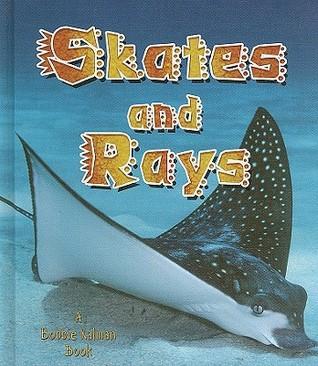 Skates and Rays Rebecca Sjonger