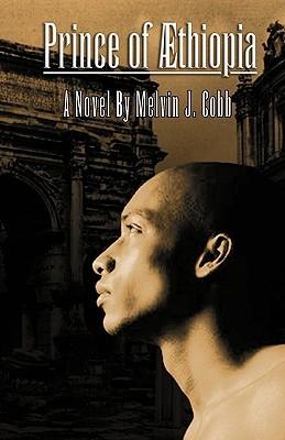 Prince of Aethiopia  by  Melvin J. Cobb