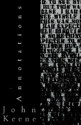 Annotations  by  John  Keene