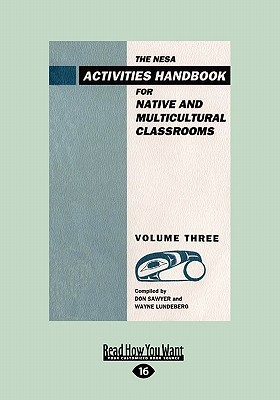 The Nesa Activities Handbook for Native and Multicultural Classrooms, Volume Three  by  Don Sawyer