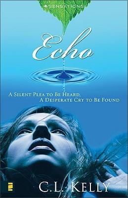 Echo (Sensations, #2) C.L. Kelly