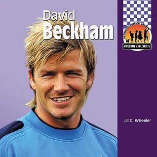 David Beckham Jill C. Wheeler
