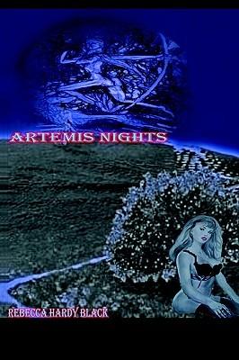 Artemis Nights  by  Rebecca Hardy Black