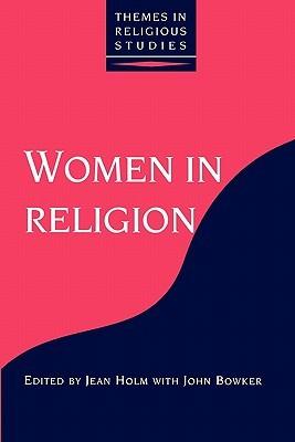 Women in Religion John Bowker