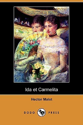 Ida Et Carmelita Hector Malot