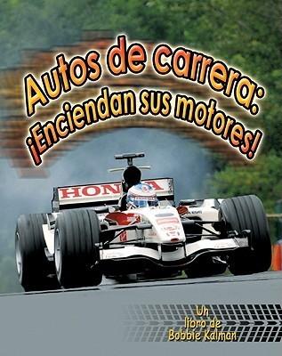 Autos de Carrera: Enciendan Sus Motores! Molly Aloian