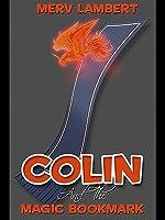 Colin and the Magic Bookmark  by  Merv Lambert