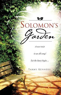 Solomons Garden  by  Tammy Kennedy