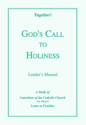 Gods Call to Holiness - Leaders Manual Together!
