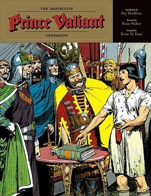 The Definitive Prince Valiant Companion Brian Kane
