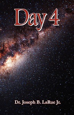 Day Four  by  Joseph B. Larue