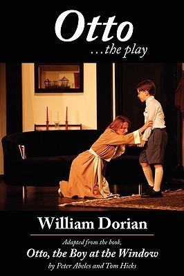 Otto .the Play William Dorian