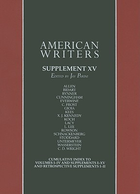 American Writers, Supplement XV: Woody Allen to C. D. Wright  by  Jay Parini