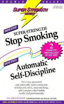 Stop Smoking + Automatic Self-Discipline  by  Bob Griswold