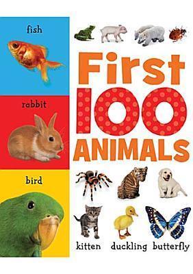 First 100 Animals Helen Parker