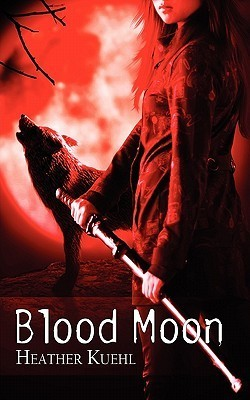 Blood Moon  by  Heather Kuehl