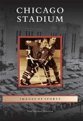 Chicago Stadium, Illinois Paul Michael Peterson