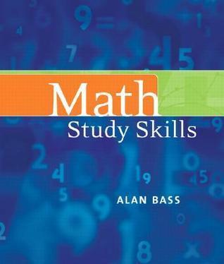 Math Study Skills Alan   Bass