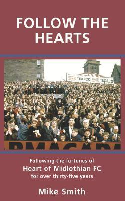 Follow the Hearts  by  Mike Smith