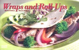 Wraps and Roll-ups (Nitty Gritty Cookbooks) Dona Z. Meilach