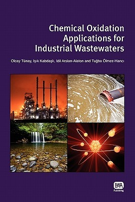 Chemical Oxidation Applications for Industrial Wastewaters Olcay Tunay