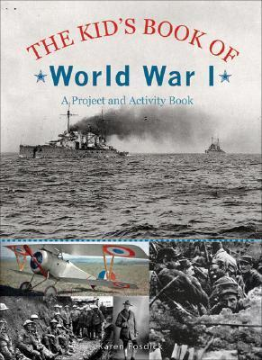 The Kids Book of World War I: A Project and Activity Book  by  Kathi Oram Peterson