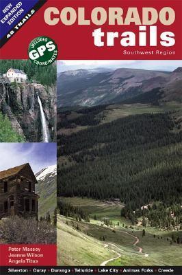 Colorado Trails Southwest Region Peter Massey