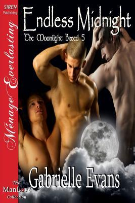 Endless Midnight (The Moonlight Breed 5)  by  Gabrielle Evans