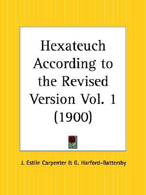 Hexateuch According to the Revised Version Part 1  by  G. Harford-Battersby