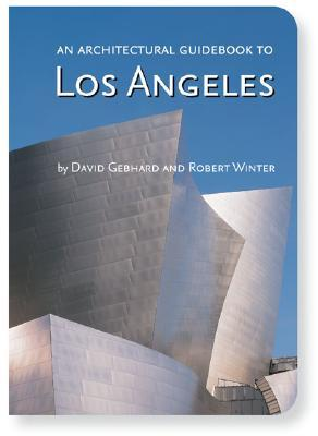 Arch Guidebook to Los Angeles, An  by  Robert Winter