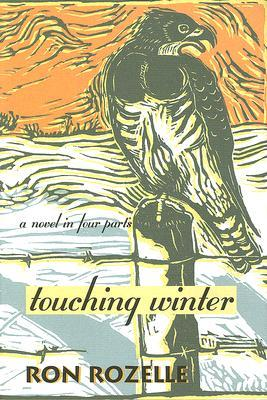 Touching Winter  by  Ron Rozelle