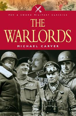 The War Lords Michael Carver