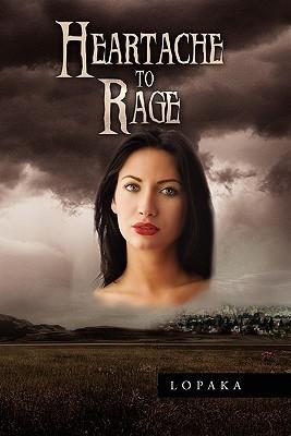 Heartache to Rage  by  Lopaka