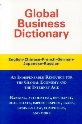 Global Business Dictionary: English, French, German, Russian, Japanese Morry Sofer