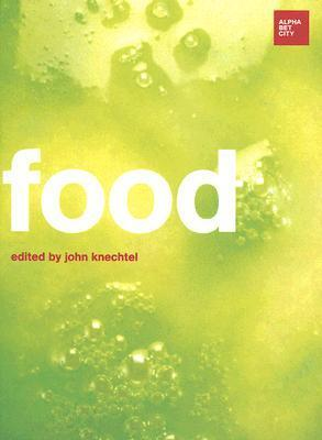 Food  by  John Knechtel