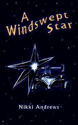 A Windswept Star  by  Nikki Andrews