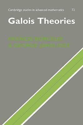 Galois Theories  by  Francis Borceux