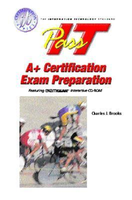 Pass-It A+ Exam Preparation Jerald Dively