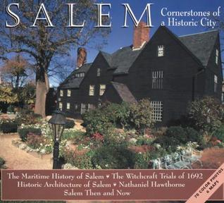 Salem: Cornerstones of a Historic City  by  Joseph Flibbert