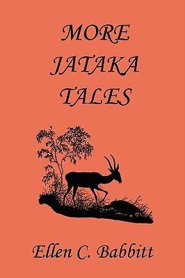 Jataka tales: animal stories Ellen C. Babbitt