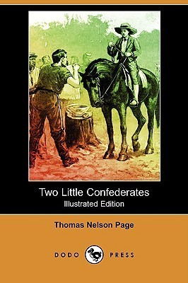 Two Little Confederates (Illustrated Edition) Thomas Nelson Page