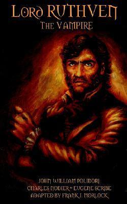 Lord Ruthven the Vampire John William Polidori