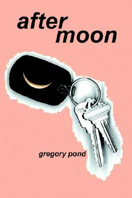 After Moon  by  Gregory Pond