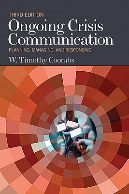 Code Red in the Boardroom: Crisis Management as Organizational DNA  by  W. Timothy Coombs