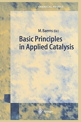Basic Principles in Applied Catalysis Manfred Baerns