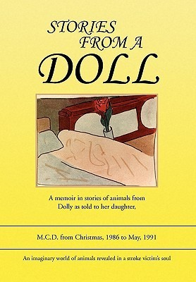 Stories from a Doll  by  M.C.D.