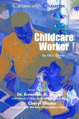 Childcare Worker  by  Ellyn Sanna